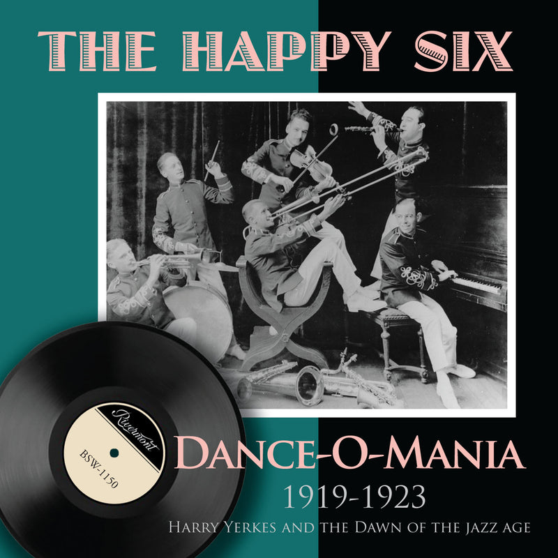 Dance-O-Mania: Harry Yerkes and the Dawn of the Jazz Age (1919-1923)