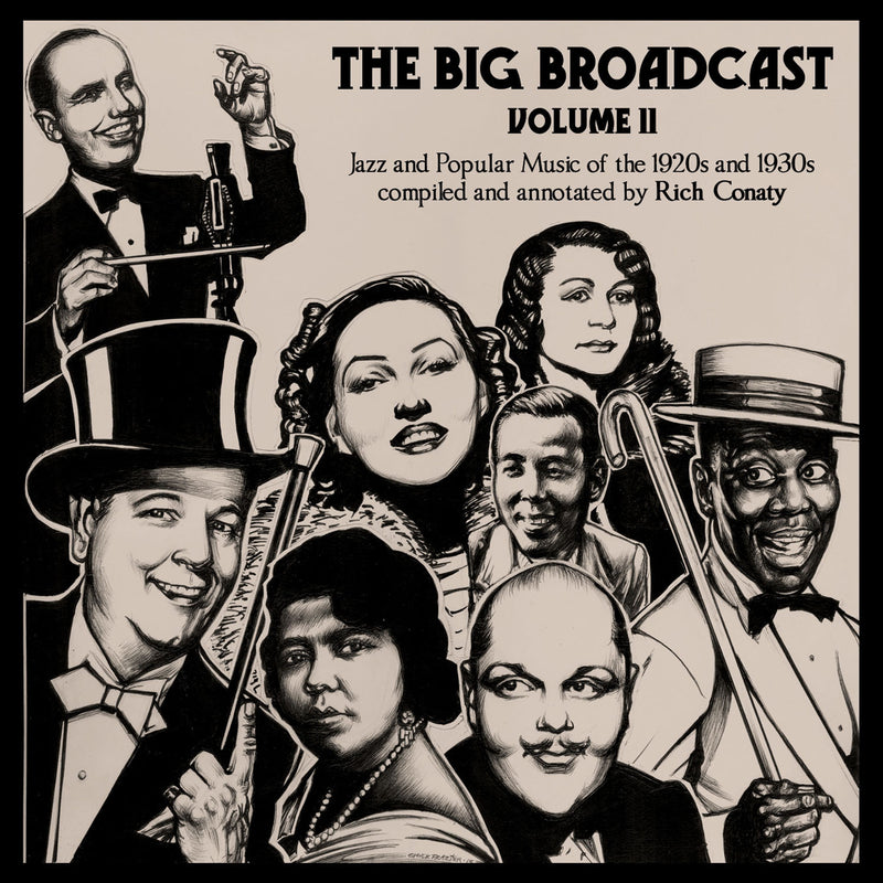 The Big Broadcast, Volume 11: Jazz and Popular Music of the 1920s and 1930s