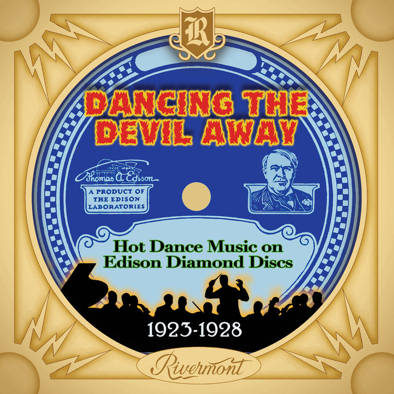 Dancing the Devil Away: Hot Dance Music on Edison Diamond Discs (1923-1928)