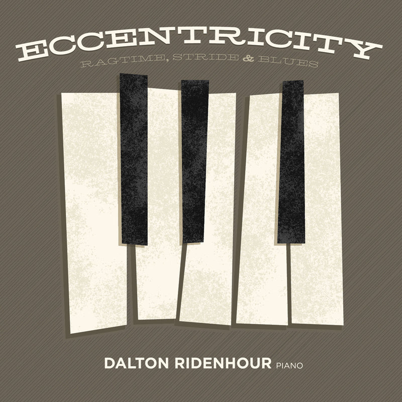 Eccentricity: Ragtime, Stride & Blues