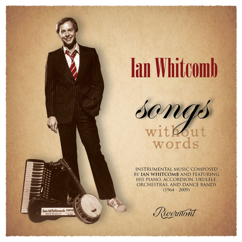 Songs Without Words: Instrumental Music Composed by Ian Whitcomb
