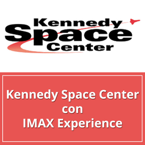 Kennedy Space Center con IMAX Experience