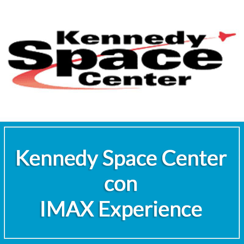 KENNEDY SPACE  CENTER CON IMAX EXPERIENCE - Sun Tours Orlando