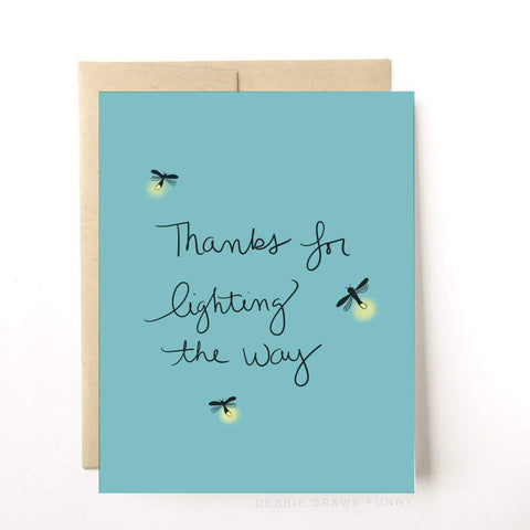 Thanks For Lighting The Way Card - B Boutique