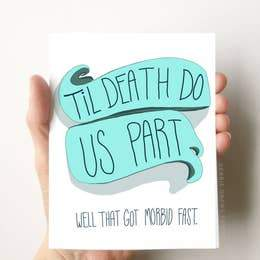 Till Death Funny Card - B Boutique