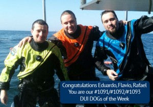 DUI drysuit owners of the week Eduardo, Flavio, Rafael