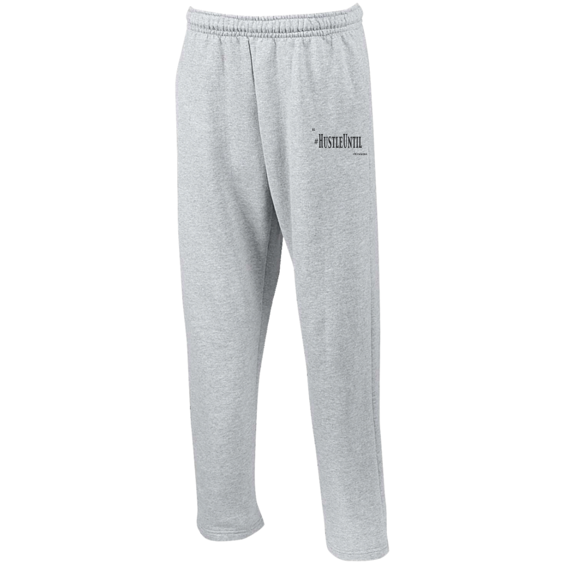 Hustle Until - Gildan Open Bottom Sweatpants with Pockets