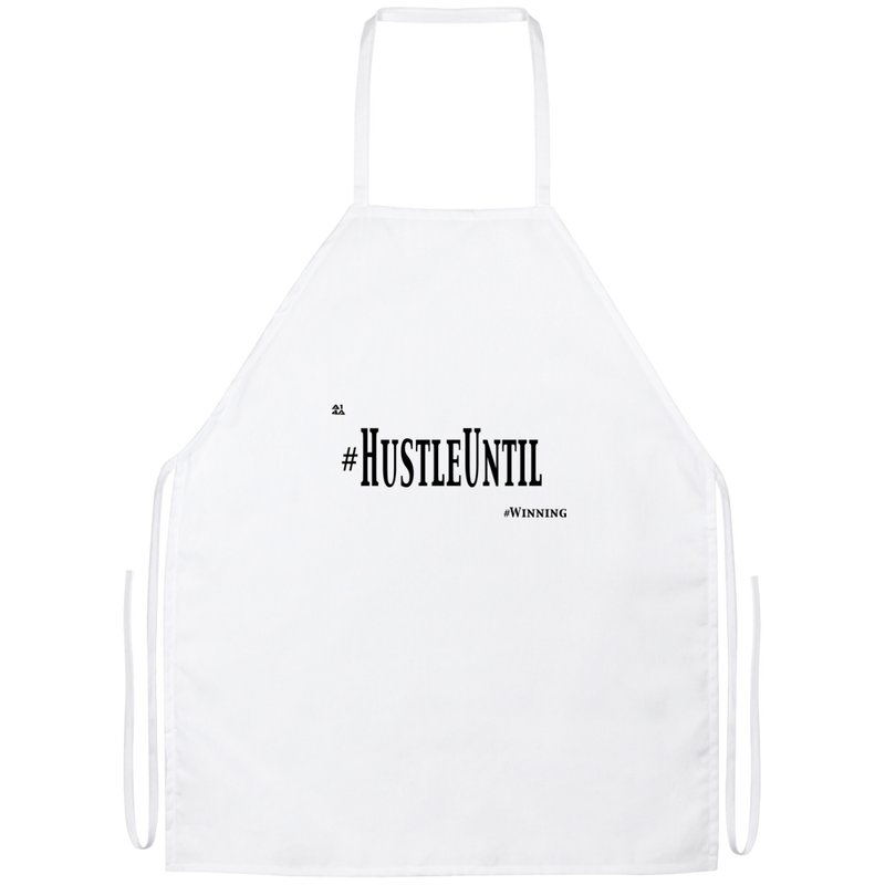 Hustle Until - Apron