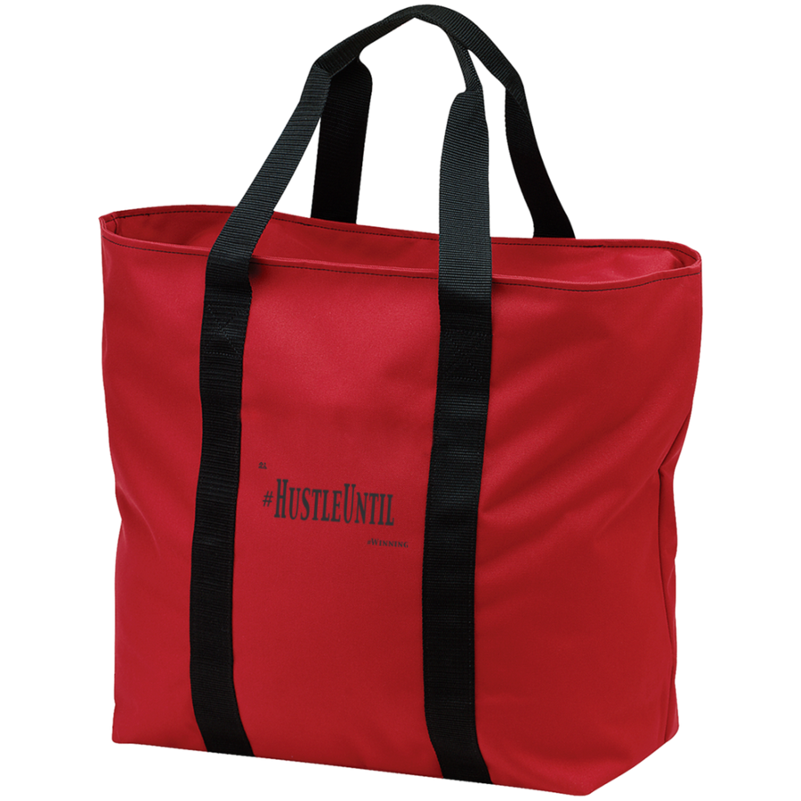 Hustle Until - Port & Co. All Purpose Tote Bag