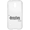 HUSTLE UNTIL - Samsung Galaxy S5 Case