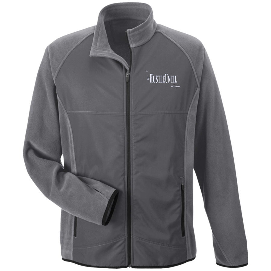 Hustle Until - Team 365 Microfleece with Front Polyester Overlay