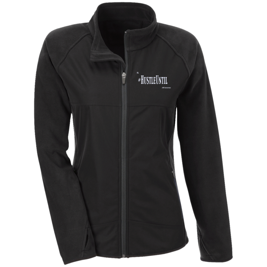 Hustle Until - Team 365 Ladies' Microfleece with Front Polyester Overlay