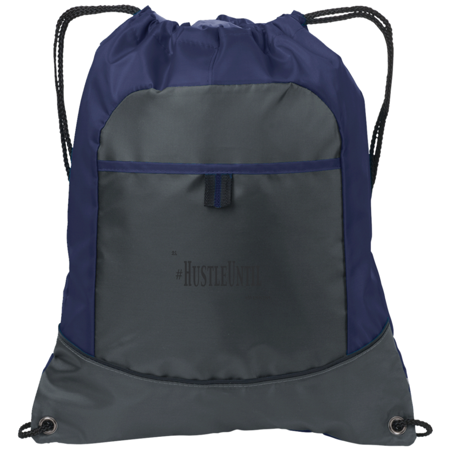 Hustle Until - Port Authority Pocket Cinch Pack