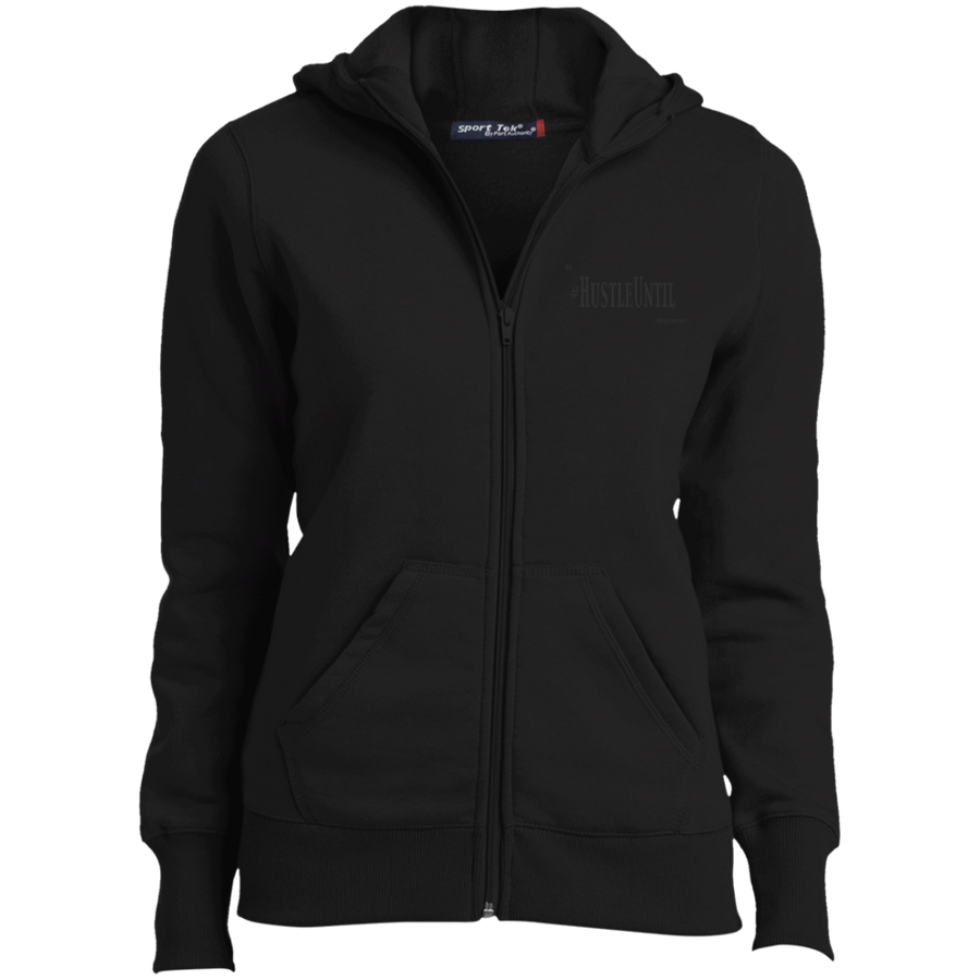Hustle Until - Sport-Tek Ladies' Full-Zip Hoodie