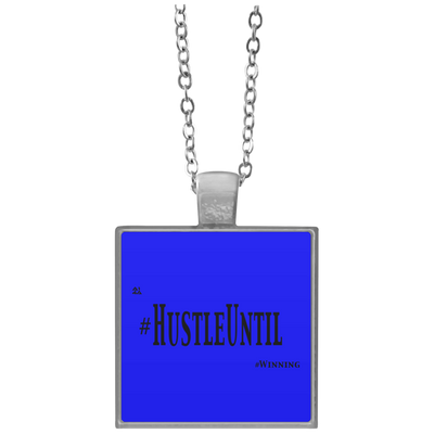 HUSTLE UNTIL - Square Necklace