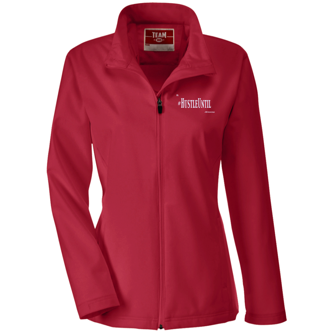 Hustle Until - Team 365 Ladies' Soft Shell Jacket