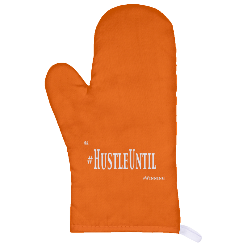 HUSTLE UNTIL - Oven Mitt Wht