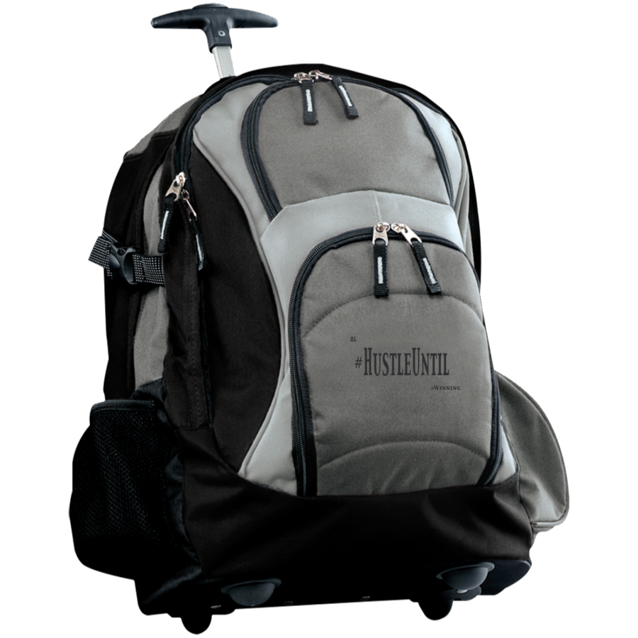 Hustle Until - Port Authority Wheeled Backpack