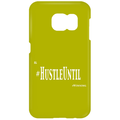 HUSTLE UNTIL - Samsung Galaxy S7 Phone Case Wht