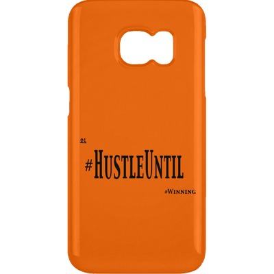 HUSTLE UNTIL - Samsung Galaxy S6 Clip