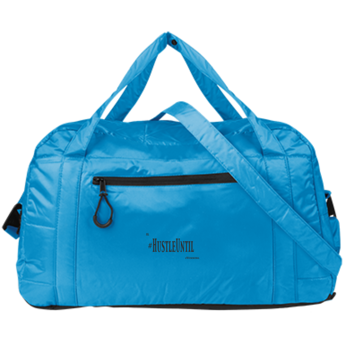 Hustle Until - Holloway Intuition Bag