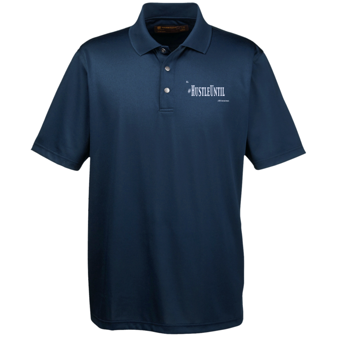 Hustle Until - Harriton Men's Snap Placket Performance Polo