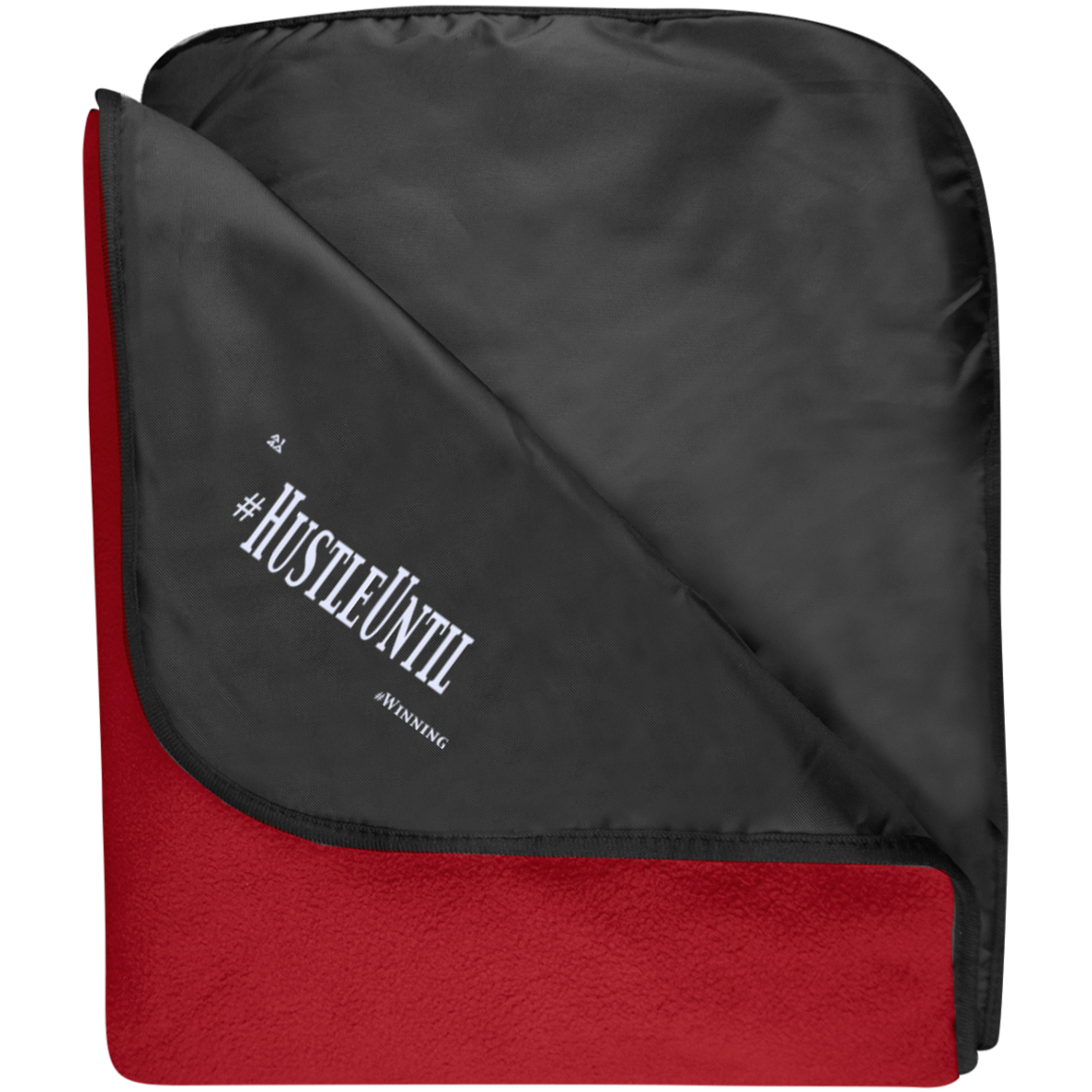 HUSTLE UNTIL - Port Authority Fleece & Poly Travel Blanket