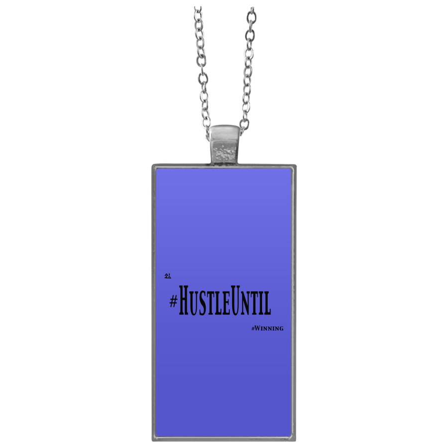 HUSTLE UNTIL - Rectangle Necklace