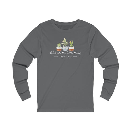 Celebrate the Little Things - Long Sleeve T-Shirt