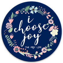 "I Choose Joy 5"" Round Magnet"