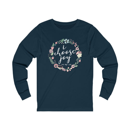 I Choose Joy - Long Sleeve T-shirt