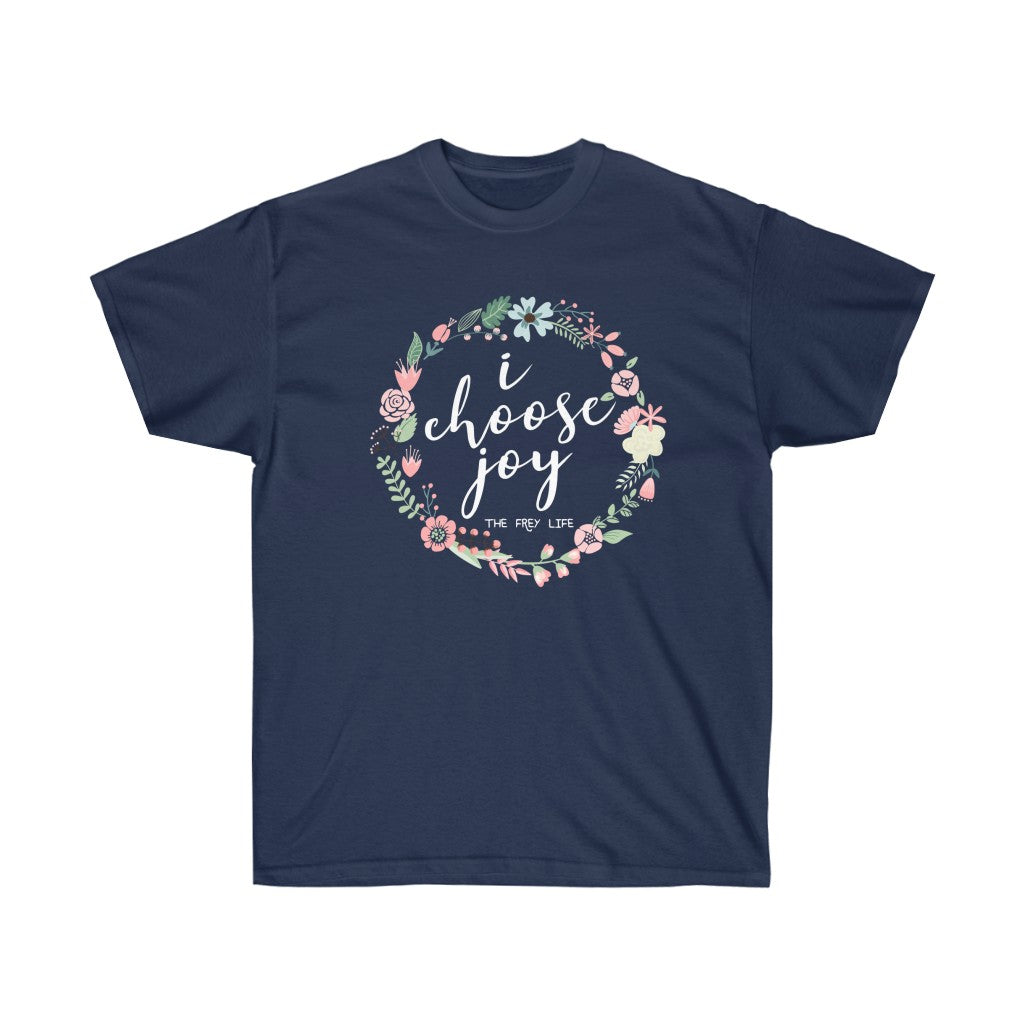 I Choose Joy - Larger Sizes