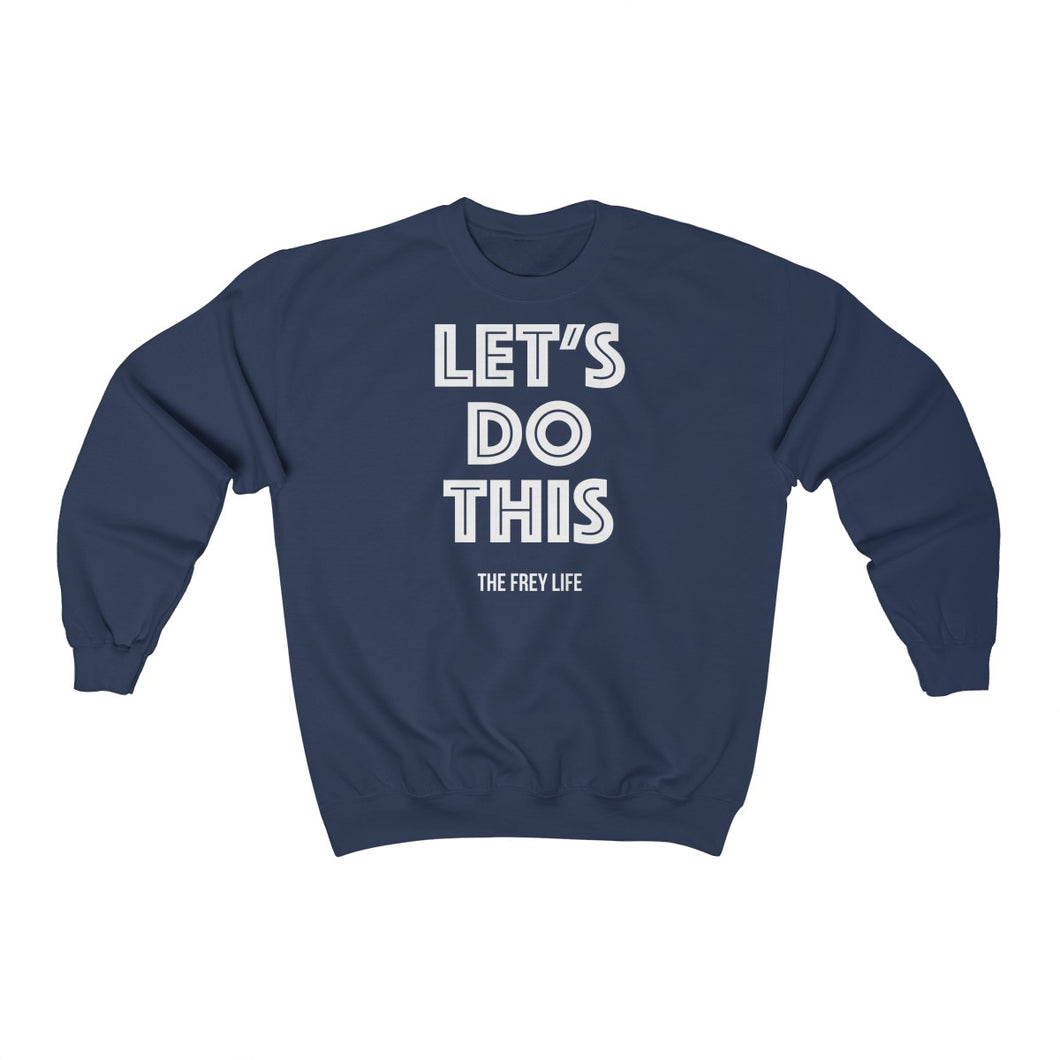 Let's Do This - Larger Sizes Sweatshirt