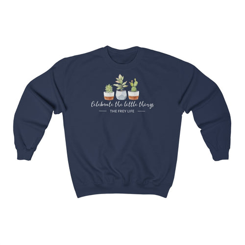Celebrate the Little Things - Larger Sizes Sweatshirt