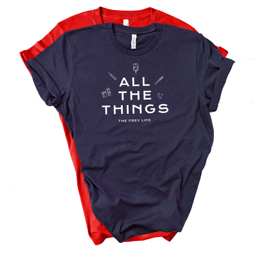 ALL THE THINGS - T-Shirt