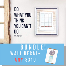 """Do What You Can't"" Wall Decal + 8x10 Bundle"