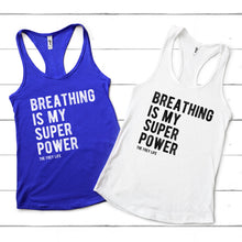 Breathing Is My Super Power Racerback Tank