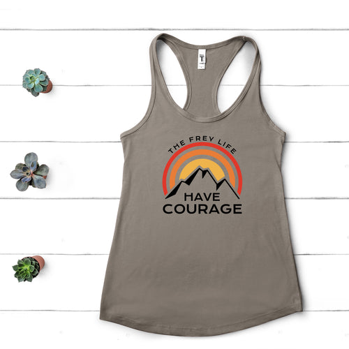 Have Courage Racerback Tank