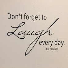 """Don't Forget to Laugh"" Wall Decal"