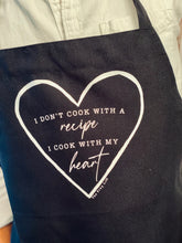 """I Cook With My Heart"" - Black Apron"