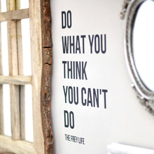 """Do What You Can't"" Vinyl Wall Decal"