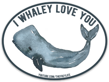 I Whaley Love You Stickers (3 Pack)