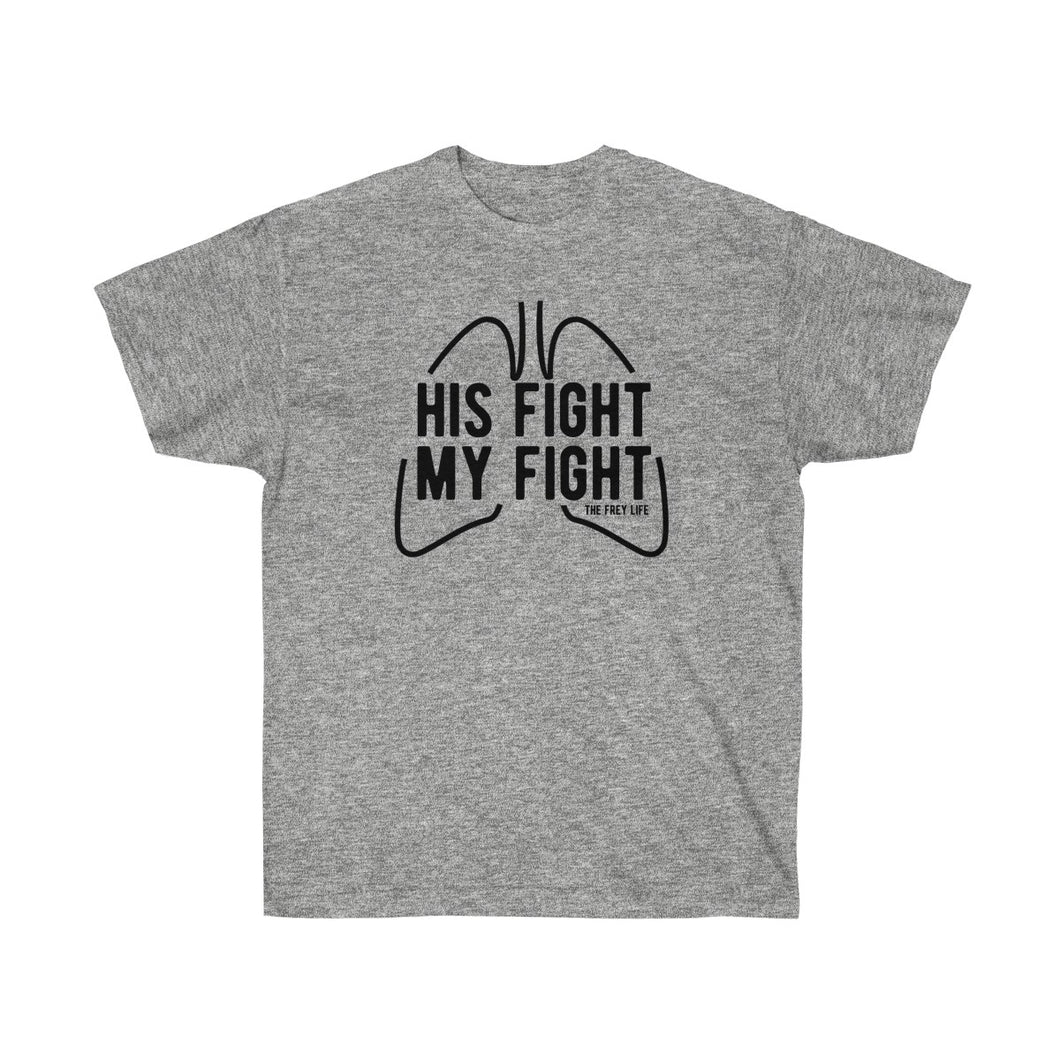 His Fight My Fight - Larger Sizes