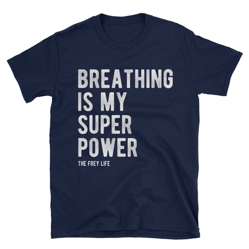 Breathing is My Superpower - Navy T-Shirt