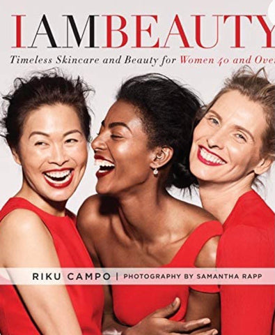 I AM BEAUTY: Timeless Skincare Beauty For Women 40 And Over (HARDCOVER)