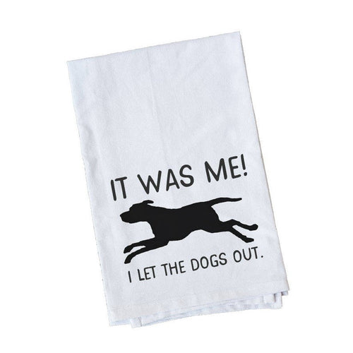 I let the dogs out kitchen towel