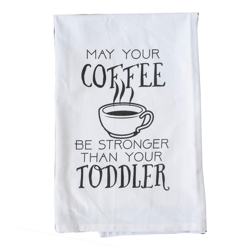 Coffee stronger than your toddler towel