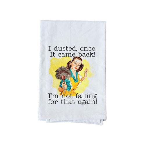 I dusted once kitchen towel