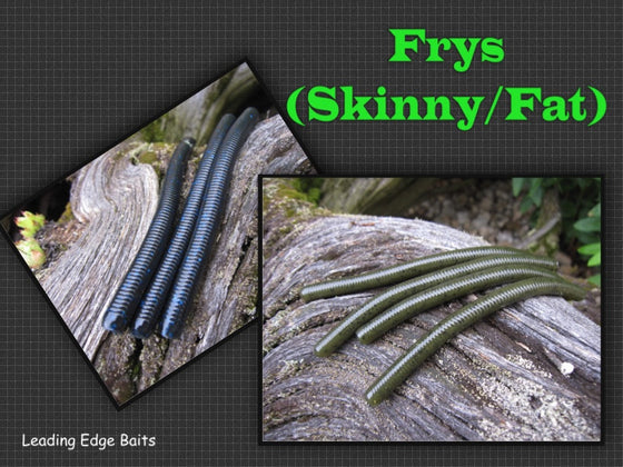 Frys (Skinny and FAT)