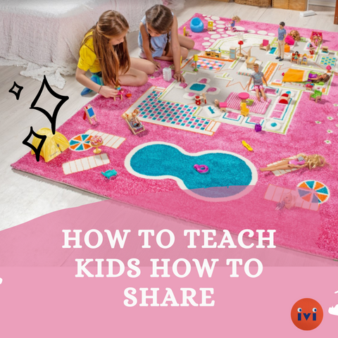 How To Teach Kids How To Share